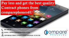 Pay less and get the best quality Contract Phones from Contract Phones, Compare Phones, T Mobile Phones, London United Kingdom, Good Things, Places, Lugares