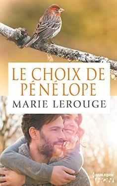 Le choix de Pénélope (HQN) de Marie Lerouge https://www.amazon.fr/dp/B00OONO5DM/ref=cm_sw_r_pi_dp_x_fLMBybQ66QSAZ
