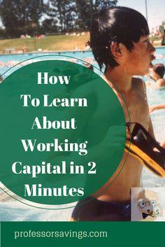 Learn About Working Capital in 2 Minutes #career #job #money Click=>> http://professorsavings.com/learn-working-capital-2-minutes/?utm_content=bufferd72e0&utm_medium=social&utm_source=pinterest.com&utm_campaign=buffer