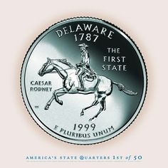 """DELAWARE State Quarter - """"The First State"""" - The First State to gain Statehood - 1787."""