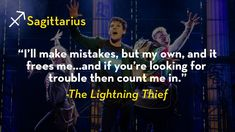 Sagittarius - The Lightning Thief: The Percy Jackson Musical Hip Hop Quotes, Rap Quotes, Lyric Quotes, Percy Jackson Musical, Percy Jackson Quotes, Famous Movie Quotes, Quotes By Famous People, People Quotes, The Lightning Thief Musical