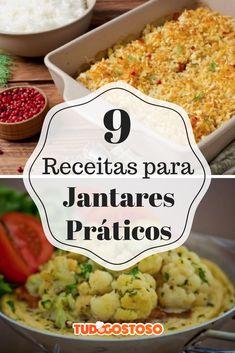 É possível fazer um jantar prático e rápido: confira 9 receitas deliciosas!