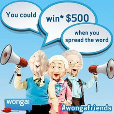 We're excited to announce our final #WongaFriends winner. Jessica Hill wins $500!  Thanks to everyone who spread the word and stay tuned for our new #WongaRewards program coming soon.