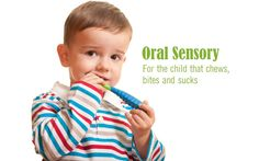 "Oral Sensory: ""Awakening"" Oral Sensory Receptors for Chewers, Biters and Suckers This article discusses oral sensory items and toys that can help children that are hyposensitive to food, textures and toys. Affiliate links are included for your convenience. When your child is a baby, it is only natural for them suck on bracelets, necklaces, chew toys, balls and other objects as their teeth begin to emerge.... Read More"