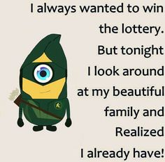 Winning The Lottery, Minions Quotes, Bee Happy, Beautiful Family, I Laughed, Laughter, Rocks, Happiness, Lol