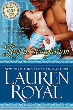 Lost in Temptation (Regency Chase Family Series, Book 1)   Please Read -  Thoroughly Enjoyed this Love Story between Tristan and Alexandra.  Especially Love the bond / relationship between Lady Alexandra and her Sisters, Juliana and Corianna:) Love reading the Chase Family Series so Far!!!