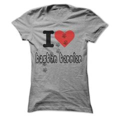 I love Boston Terrier T Shirts, Hoodies. Check price ==► https://www.sunfrog.com/Pets/I-love-Boston-Terrier--Cool-Dog-Shirt-99-.html?41382