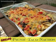 Grilled Picnic Taco Nachos   2 More Camping Recipes - Things To Do Yourself - DIY