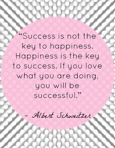 Happiness is the key to success | She Makes a Home