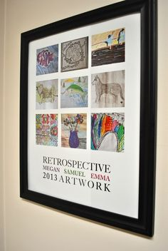 Create a retrospective for each year. | 19 Genius Ways To Immortalize Your Kids' Artwork