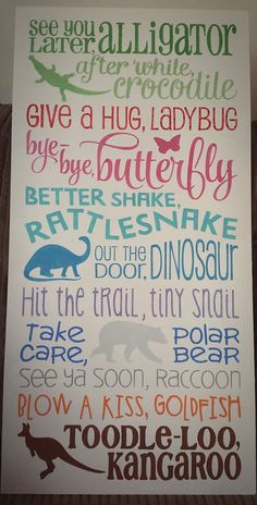See you later alligator in a while crocodile bye by FioreCrafts Sign Quotes, Cute Quotes, Great Quotes, Funny Quotes, Inspirational Quotes, In A While Crocodile, See You Later Alligator, Nursery Rhymes, Nursery Decor