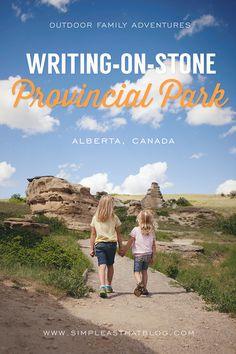 Outdoor Family Adventures in Writing-on-Stone Provincial Park. Alberta, Canada. #ExploreSouthwestAlberta