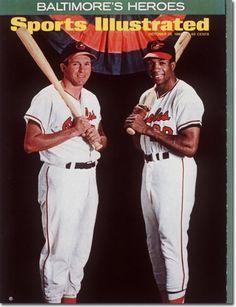 "Sports Illustrated Magazine (October ""Baltimore's Heroes"" Brooks Robinson and Frank Robinson double mvps Baltimore Orioles Baseball, Baseball Star, Chicago Cubs Baseball, Baseball Photos, Baseball Posters, Angels Baseball, Baltimore Maryland, Football, Baseball Cards"