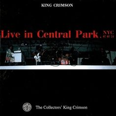 "King Crimson ""Live At Central Park 1974"" CLUB10 - Collectors' Club"
