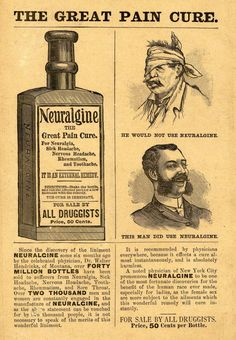 Neuralgine. He would not use...Yesterday's Papers: Quackery, self medication and reckless advertising