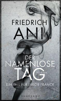 Friedrich Ani: Der namenlose Tag (Suhrkamp Verlag) #Buch #Bücher #Krimi #lesen