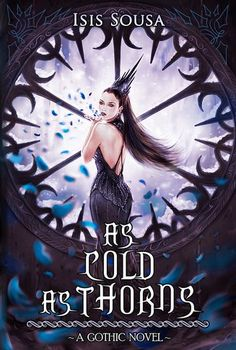 As Cold As Thorns - #Gothic #Novel out now http://tragicbooks.com/as.html