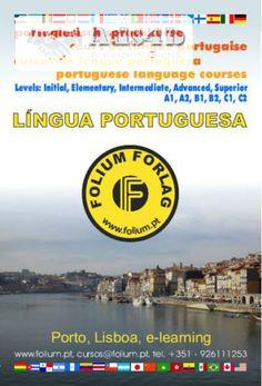 Aprenda português em férias Na histórica cidade do Porto, venha aprender português na Folium Forlag. Aulas em sala de aula e conversação em passeios turísticos. Também arranjamos alojamento ...