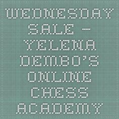 Wednesday Sale – Yelena Dembo's Online Chess Academy Chess, Wednesday, Bullet Journal, Books, Gingham, Libros, Book, Book Illustrations, Libri