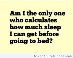 When it comes to sleep - http://www.loveoflifequotes.com/funny/when-it-comes-to-sleep/