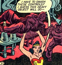 Any heavy object will do. It's Wonder Woman Weekend! —Sensation Comics #5 (1942) by William Moulton Marston & H.G. Peter