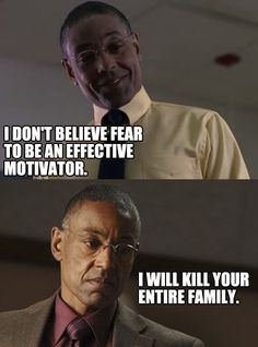 The logic of Gus (Gustavo Fring) Breaking Bad.