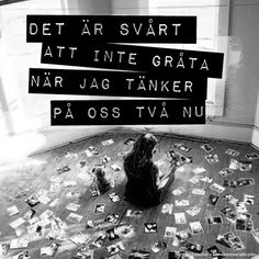 ♥ Håkan Hellström citerar, sånger och texter Mood Quotes, Poetry Quotes, Life Quotes, Miss My Ex, Swedish Quotes, Broken Love, Qoutes About Love, The Ugly Truth, Heartbroken Quotes