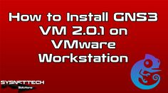 █ How to Install GNS3 VM 2.0.1 on VMware?   SYSNETTECH Solutions ───────────────────────────────────────── █ Watch the Video ► https://www.youtube.com/watch?v=RUyewGHC540 ───────────────────────────────────────── #GNS3 #GNS3Labs #GNS3Network #Cisco #CCNA #CiscoCCNA #CiscoNetworking #GNS3VM #GNS3Download #CiscoRouter #CiscoSwitch #Network #Networking #IT #CiscoSwitching #CiscoRouting #VMware #VM #GNS3andVMware