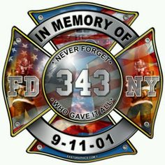 Fire Department 343, 9-11-01 9-11 #NeverForget #911 #Remembering911 9/11/2001