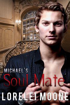 Feature – Michael's Soul Mate by Lorelei Moone