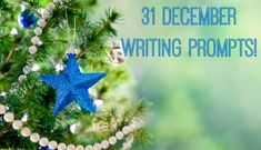 31 December Writing Prompts