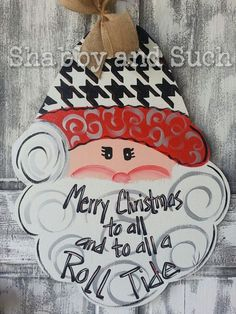 Santa Roll Tide Alabama Houndstooth Christmas Holiday Wood Door Hanger Door Sign