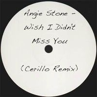 Angie Stone - Wish I Didn't Miss You (Cerillo Remix) (Mastered, Free download) by Cerillo (IE) on SoundCloud