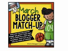 March Madness Blogger Match-up!  Lots of prizes and giveaways coming soon!  Free products for a different TpT store after each game!