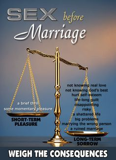 the consequences of pre marital sex Premarital sex is not god's formula for a successful marriage it affects individuals in that it opens the door to lifelong consequences it also removes the god-ordained training element of temperance and character building from the early relationship.