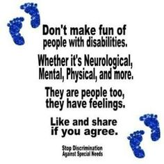 Stop discrimination against people with special needs...