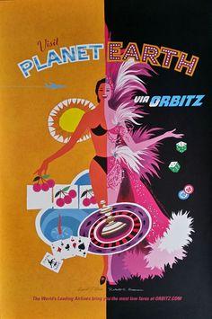 original-travel-poster-visit-planet-earth-via-orbitz-las-vegas-david-klein-robert-swanson.jpg (1822×2744)