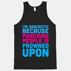 I'm Sarcastic