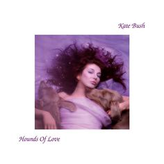 """Hounds of love"" album (1985) by Kate Bush"