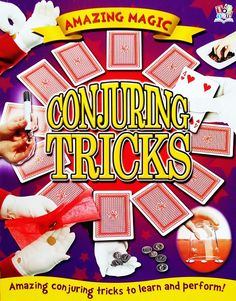 Buku Aktifitas Bahasa Inggris : Amazing Magic : Conjuring Tricks (Amazing Conjuring Tricks to learn and perform!)