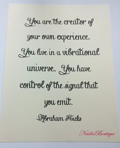 Written in Chalk-lettering ABRAHAM HICKS QUOTE, you are the creator of your own experience. #lawofattraction #newage #inspirational