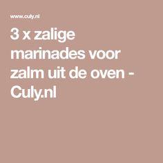 3 x zalige marinades voor zalm uit de oven - Culy.nl