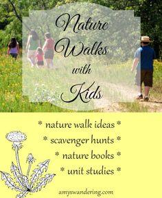 Nature Walks with Kids - nature walk ideas, printable scavenger hunts, and nature unit studies