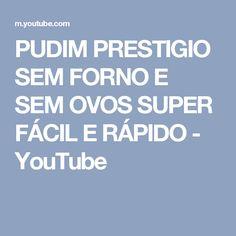 PUDIM PRESTIGIO SEM FORNO E SEM OVOS SUPER FÁCIL E RÁPIDO - YouTube