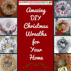 18 Amazing DIY Christmas Wreaths for Your Home | You will love these DIY Christmas decorations.