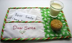 This is called a mug rug--use it Christmas Eve, Write your letter to Santa and slip it in the sleeve Add a plate of cookies & something to drink, too. Then wait 'til Christmas morning to see what Santa has left you!