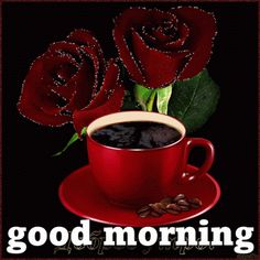 Morning Coffee in a Red Cup with Red Roses.....Good Morning