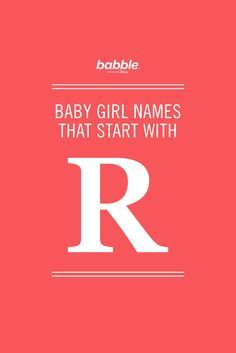 There are so many beautiful classic 'R' names for girls! We're still obsessed with Rachel and Rebecca, but we're option to newer, more unique options as well. Robin, Raquel, and Rosalie are also elegant names!