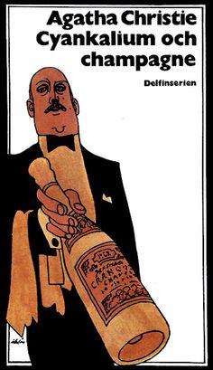 Agatha Christie - Cyankalium och champagne  Omslag: Per Åhlin  Årtal: 1971  Originaltitel: Sparkling Cyanide  Förlag: Bokförlaget Aldus - Bonniers Förlag - Delfinserien nr 383