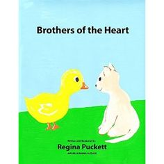 #Book Review of #BrothersoftheHeart from #ReadersFavorite - https://readersfavorite.com/book-review/brothers-of-the-heart  Reviewed by Mamta Madhavan for Readers' Favorite  Brothers of the Heart by Regina Puckett is an adorable story for children which is filled with warmth and love. Mother Duck and Duckling go for a walk one afternoon. Duckling suddenly spots a kitten curled up in a milk bowl all alone. Mother Duck looks around the barnyard and realizes that Baby Kitten needs...